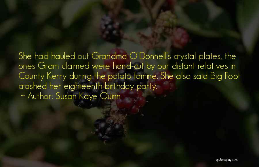 Best Grandma Birthday Quotes By Susan Kaye Quinn