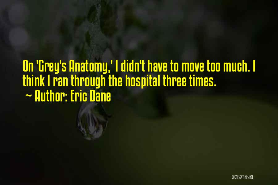 Best Grey's Anatomy Quotes By Eric Dane