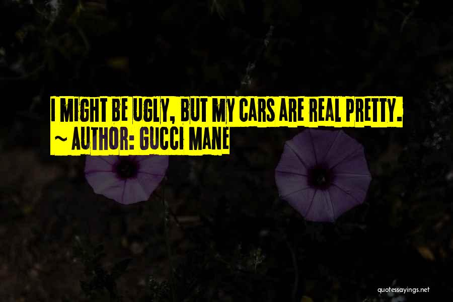 Best Gucci Mane Quotes By Gucci Mane