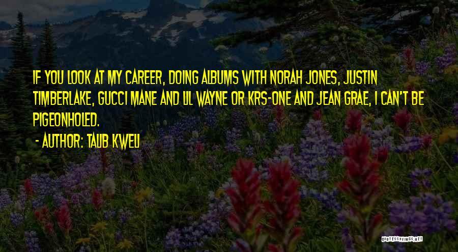 Best Gucci Mane Quotes By Talib Kweli