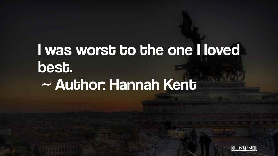 Best Hannah Quotes By Hannah Kent