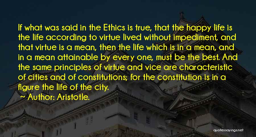 Best Happy Life Quotes By Aristotle.