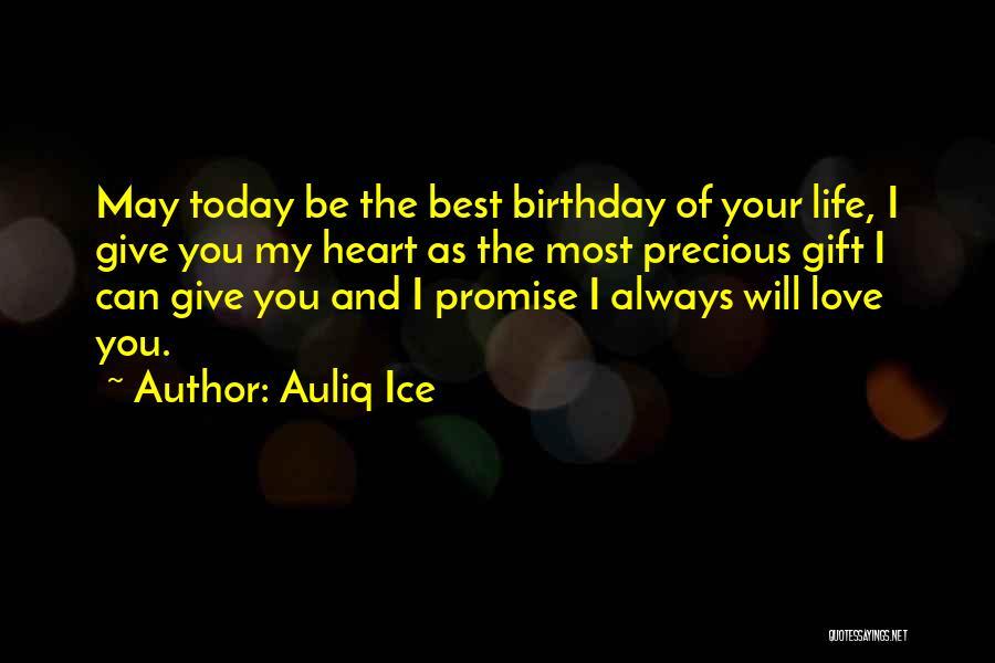 Best Happy Life Quotes By Auliq Ice