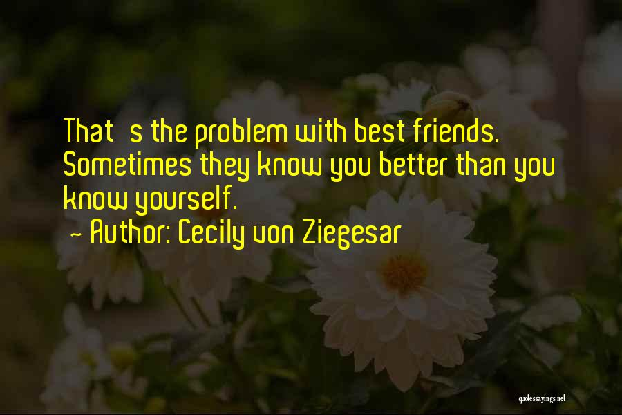 Best Happy Life Quotes By Cecily Von Ziegesar