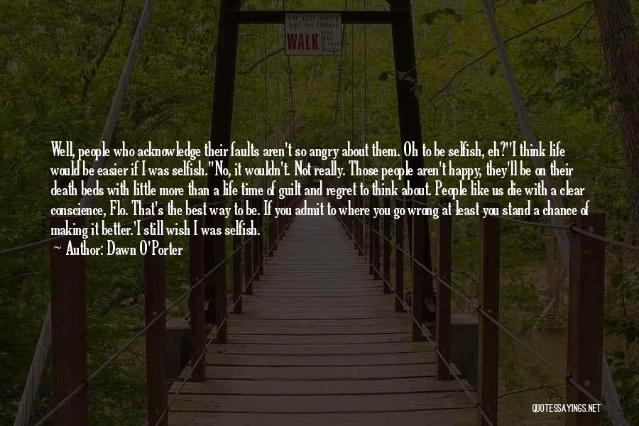 Best Happy Life Quotes By Dawn O'Porter