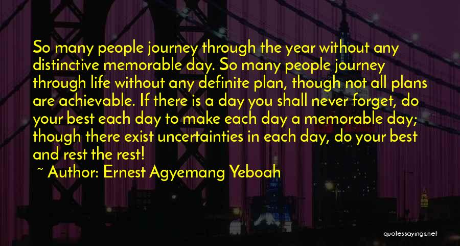 Best Happy Life Quotes By Ernest Agyemang Yeboah