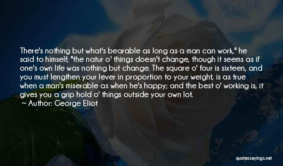 Best Happy Life Quotes By George Eliot