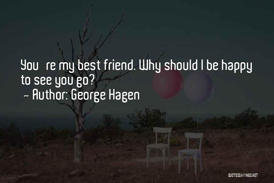 Best Happy Life Quotes By George Hagen