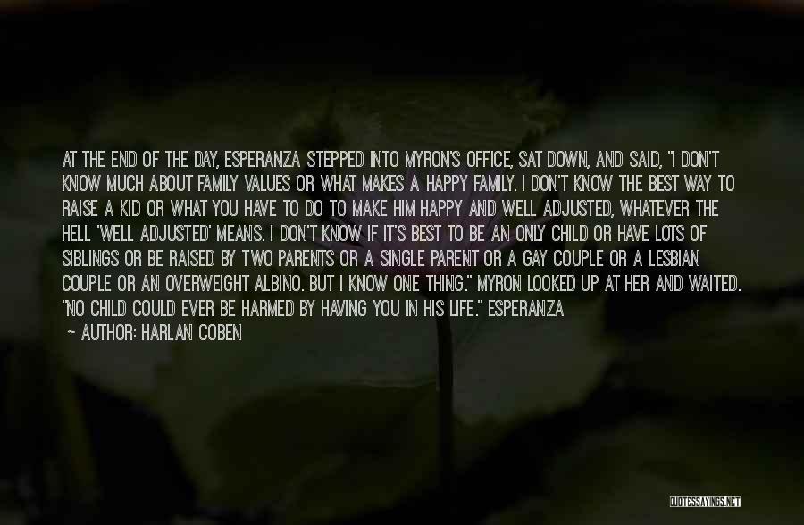 Best Happy Life Quotes By Harlan Coben