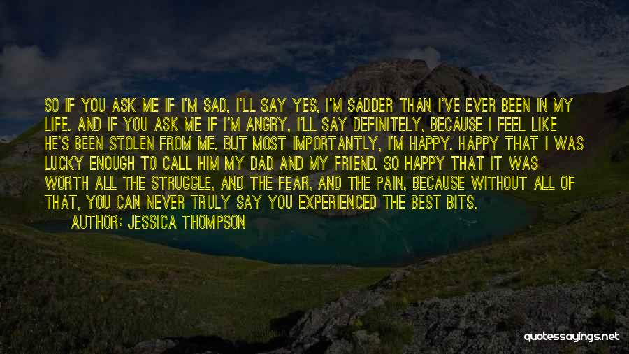 Best Happy Life Quotes By Jessica Thompson
