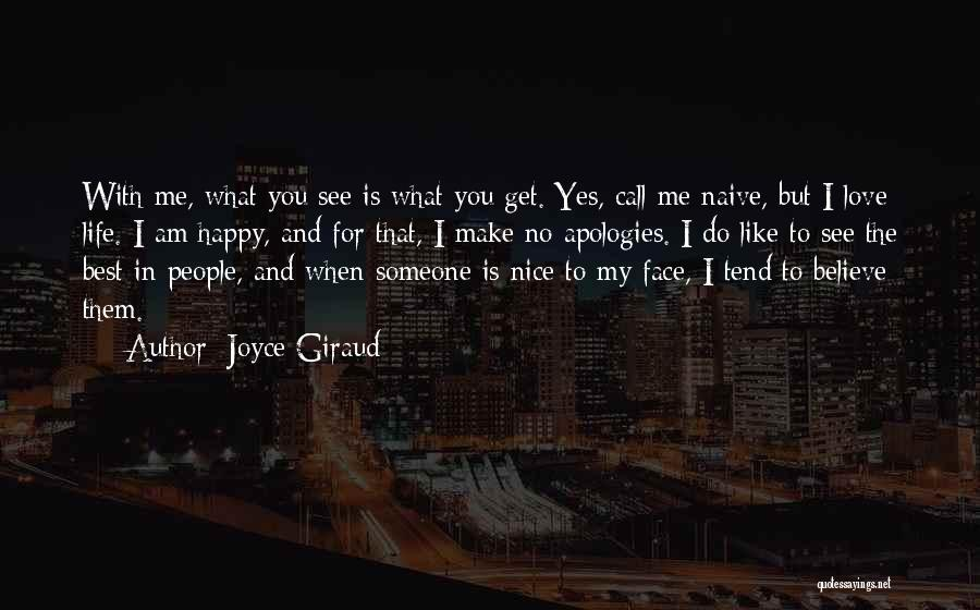 Best Happy Life Quotes By Joyce Giraud