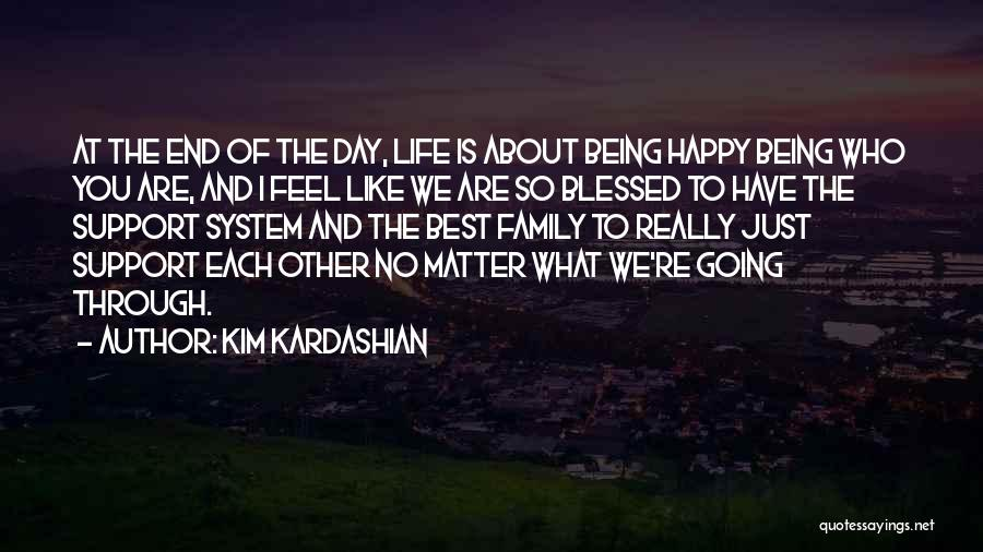 Best Happy Life Quotes By Kim Kardashian