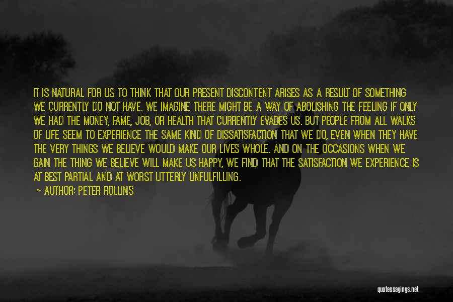 Best Happy Life Quotes By Peter Rollins