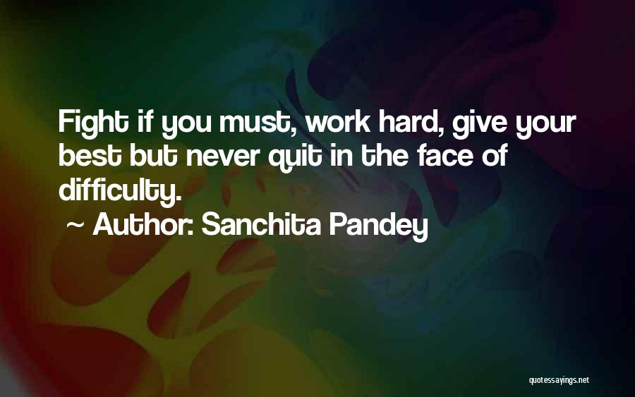 Best Happy Life Quotes By Sanchita Pandey