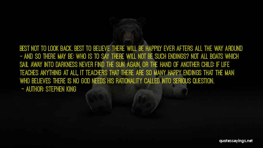 Best Happy Life Quotes By Stephen King