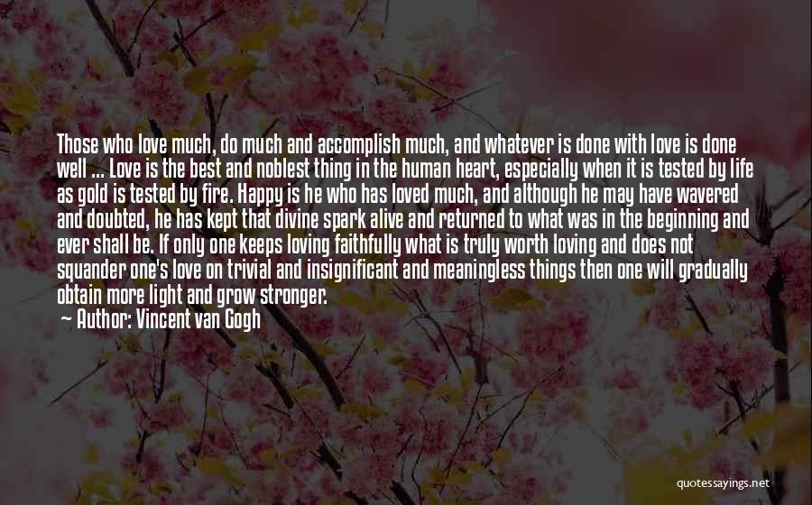 Best Happy Life Quotes By Vincent Van Gogh