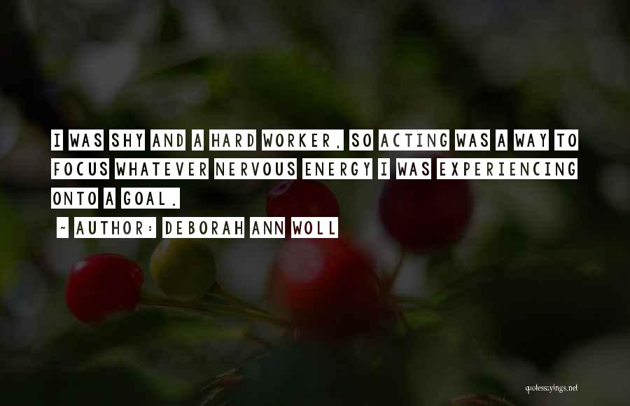 Best Hard Worker Quotes By Deborah Ann Woll