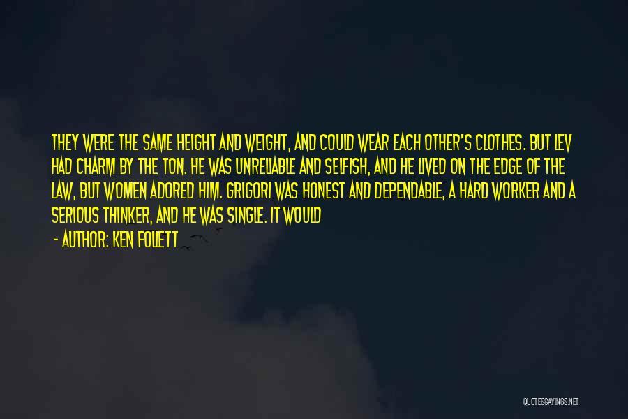 Best Hard Worker Quotes By Ken Follett