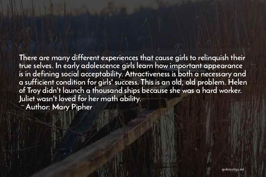 Best Hard Worker Quotes By Mary Pipher