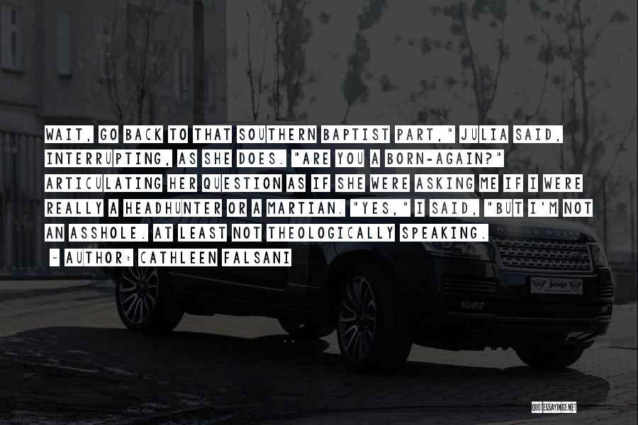 Best Headhunter Quotes By Cathleen Falsani