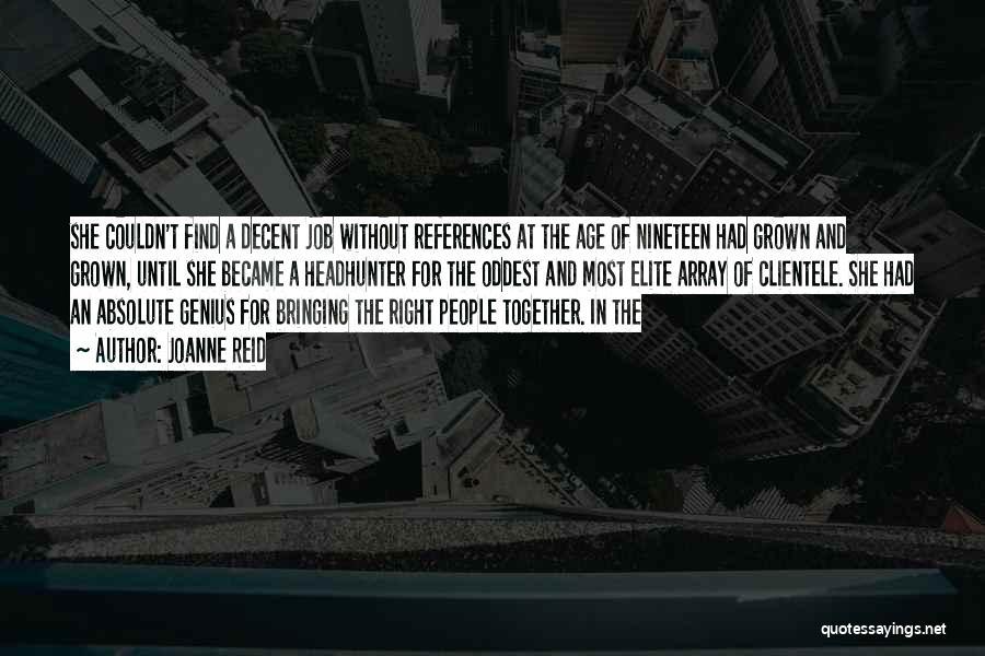 Best Headhunter Quotes By Joanne Reid