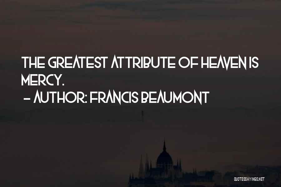 Best Headstone Quotes By Francis Beaumont