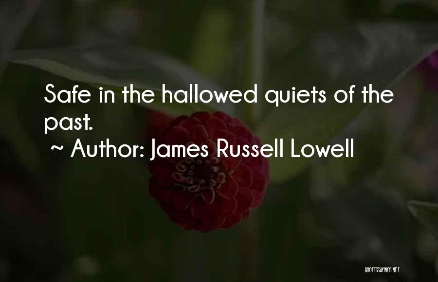 Best Headstone Quotes By James Russell Lowell