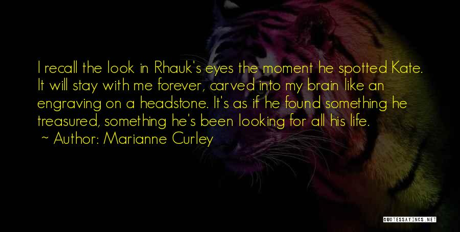 Best Headstone Quotes By Marianne Curley