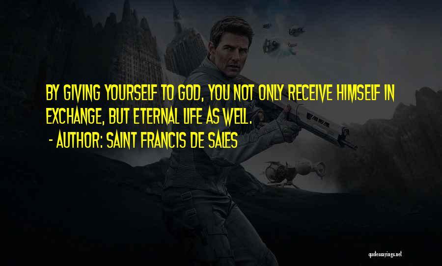 Best Headstone Quotes By Saint Francis De Sales
