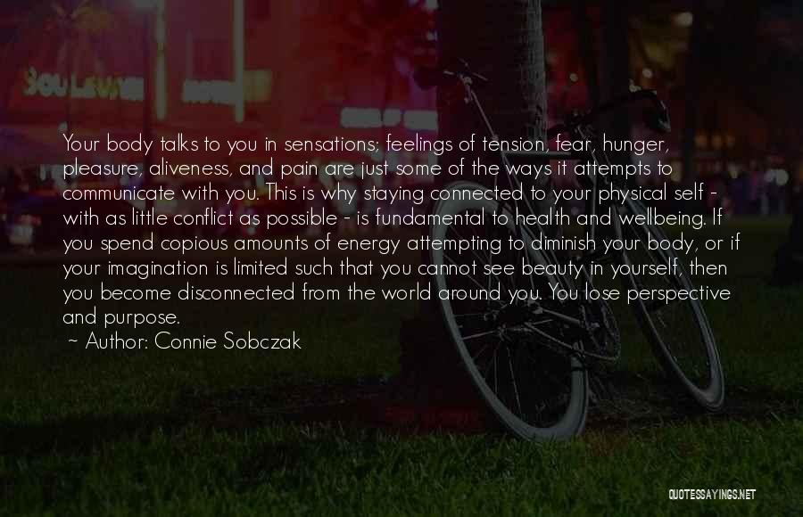 Best Health And Wellbeing Quotes By Connie Sobczak