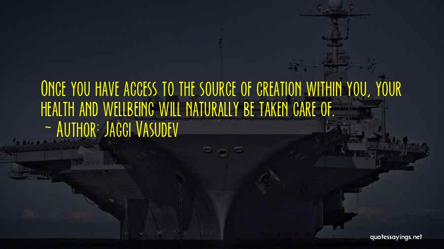 Best Health And Wellbeing Quotes By Jaggi Vasudev