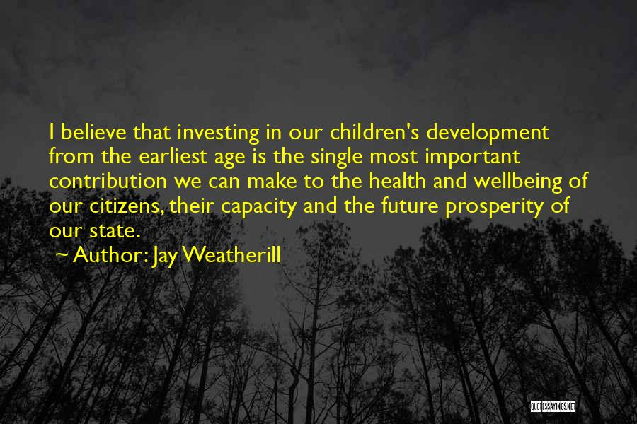 Best Health And Wellbeing Quotes By Jay Weatherill