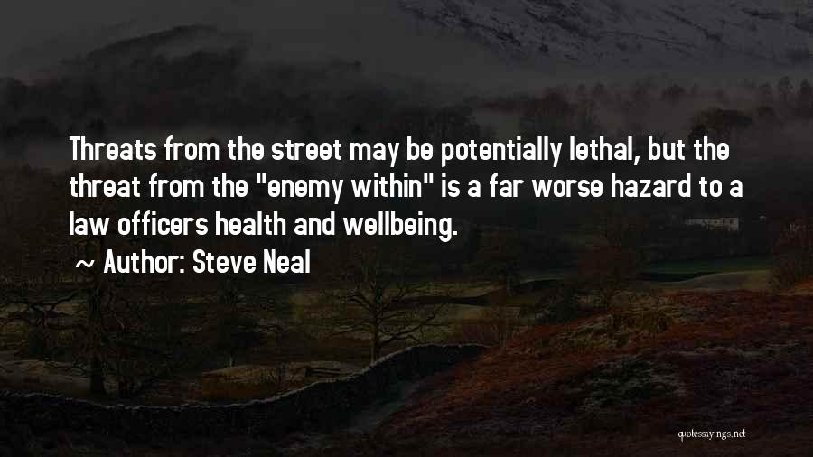 Best Health And Wellbeing Quotes By Steve Neal