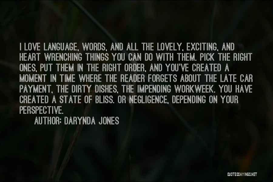 Best Heart Wrenching Quotes By Darynda Jones