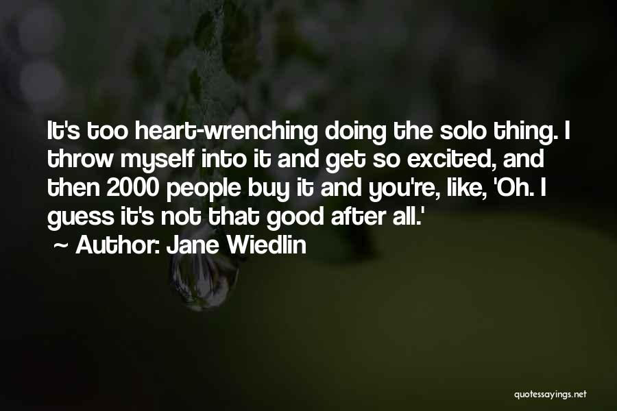 Best Heart Wrenching Quotes By Jane Wiedlin