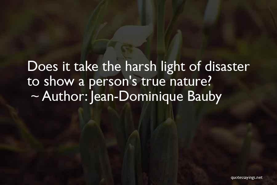 Best Heart Wrenching Quotes By Jean-Dominique Bauby