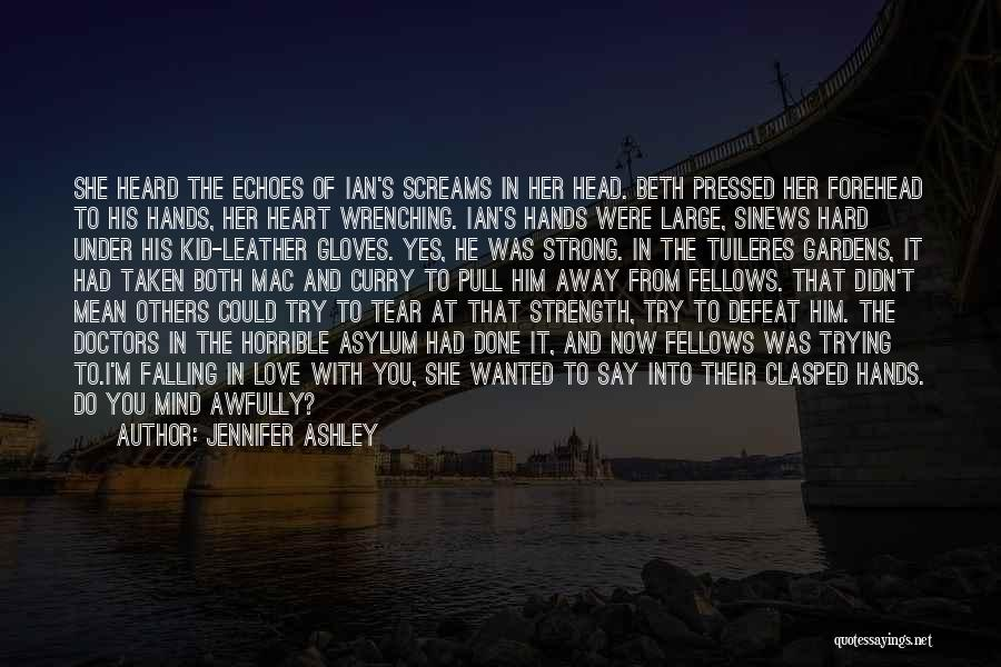 Best Heart Wrenching Quotes By Jennifer Ashley