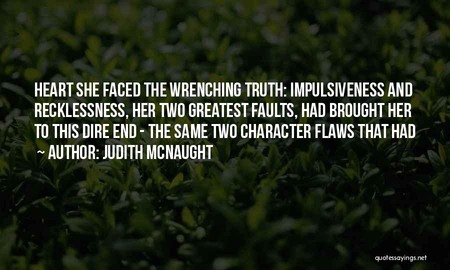 Best Heart Wrenching Quotes By Judith McNaught