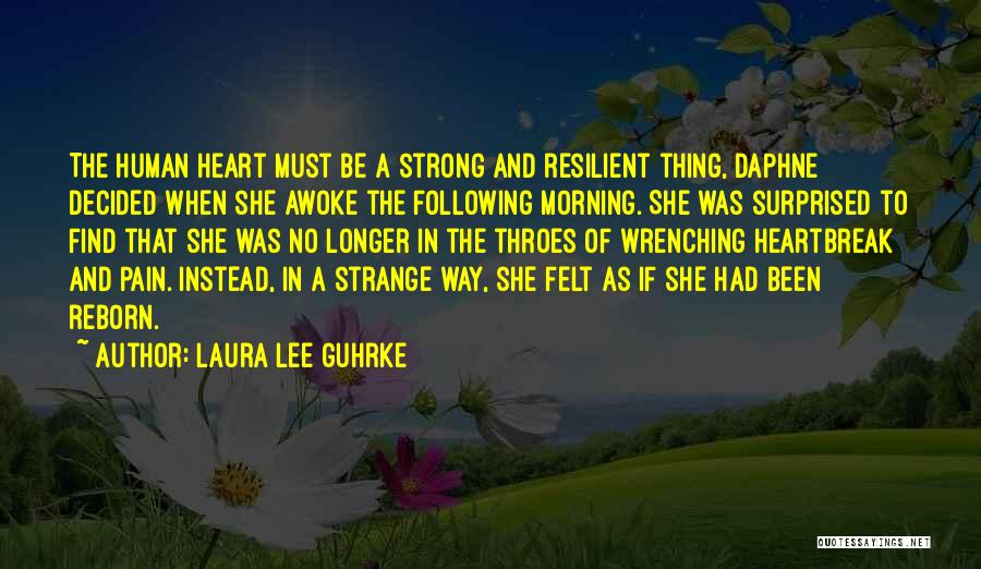 Best Heart Wrenching Quotes By Laura Lee Guhrke