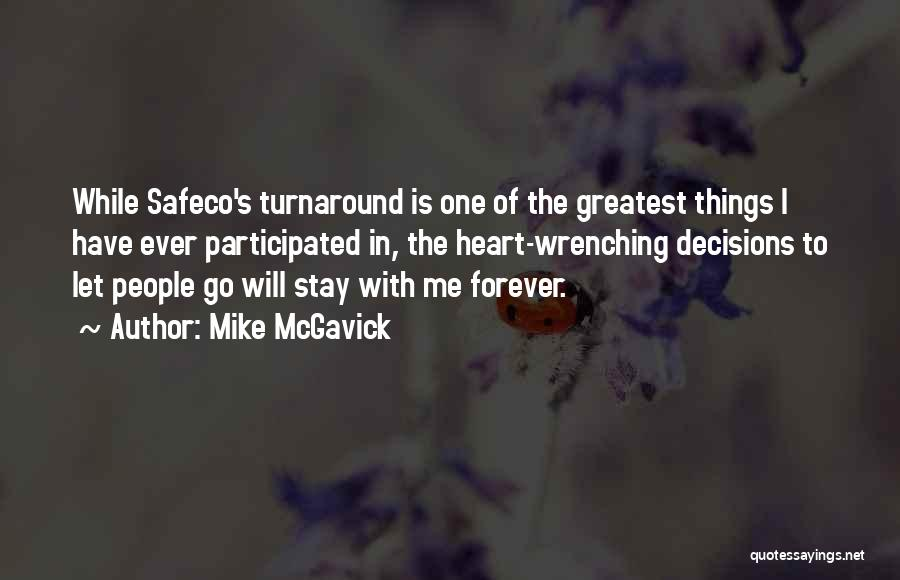 Best Heart Wrenching Quotes By Mike McGavick
