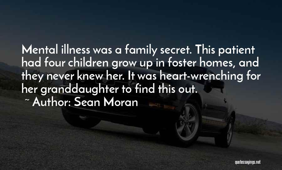 Best Heart Wrenching Quotes By Sean Moran
