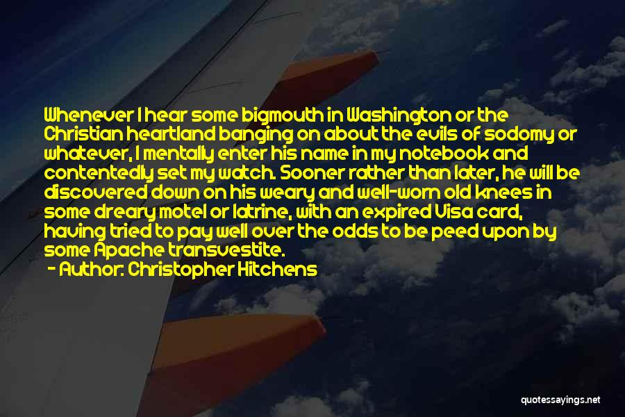 Best Heartland Quotes By Christopher Hitchens