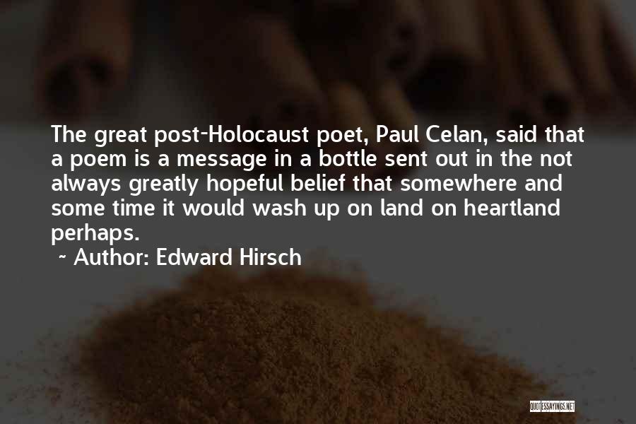 Best Heartland Quotes By Edward Hirsch