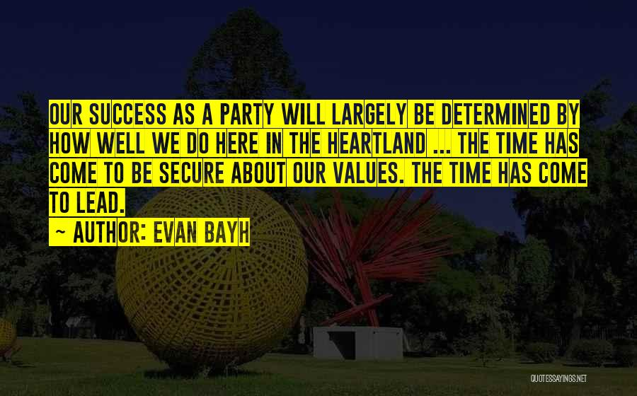 Best Heartland Quotes By Evan Bayh
