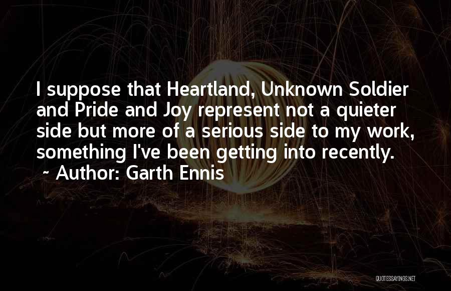Best Heartland Quotes By Garth Ennis