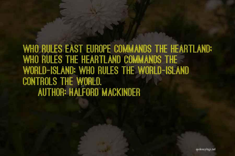 Best Heartland Quotes By Halford Mackinder