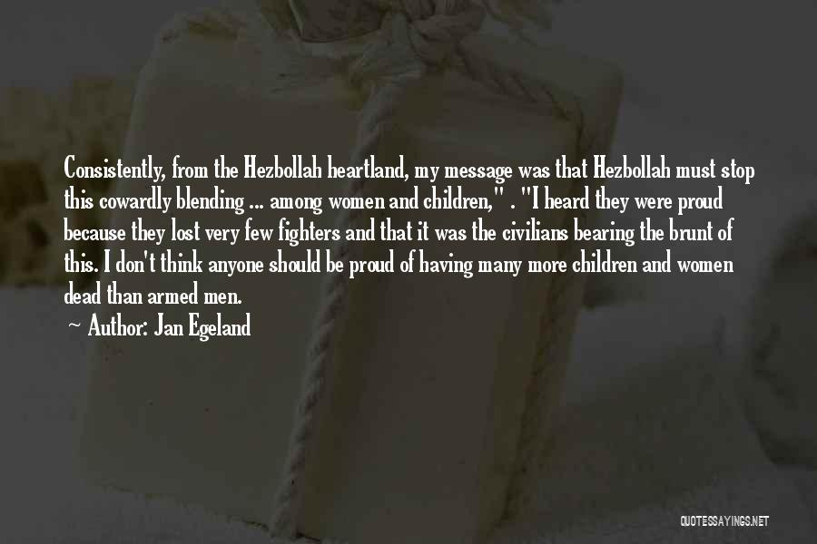 Best Heartland Quotes By Jan Egeland