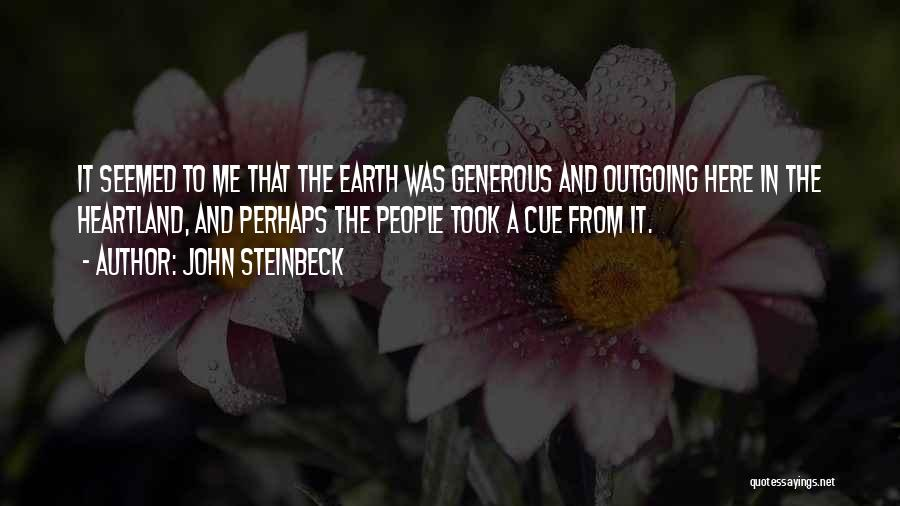 Best Heartland Quotes By John Steinbeck
