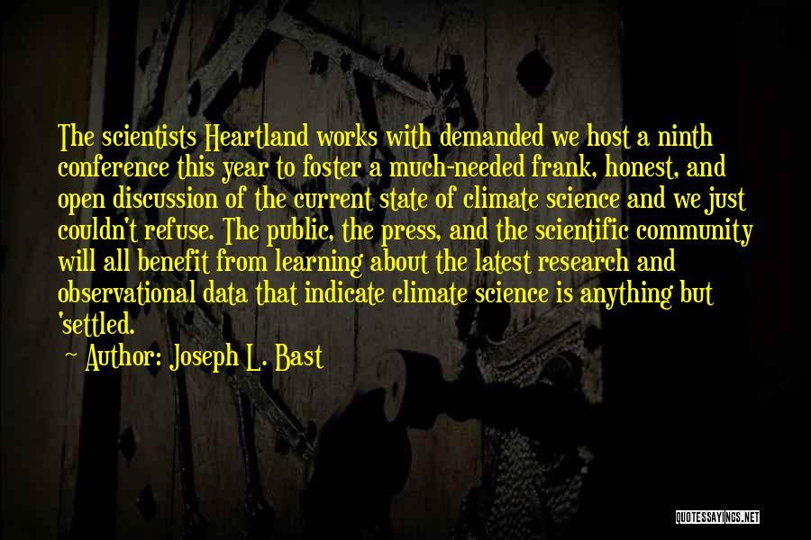 Best Heartland Quotes By Joseph L. Bast