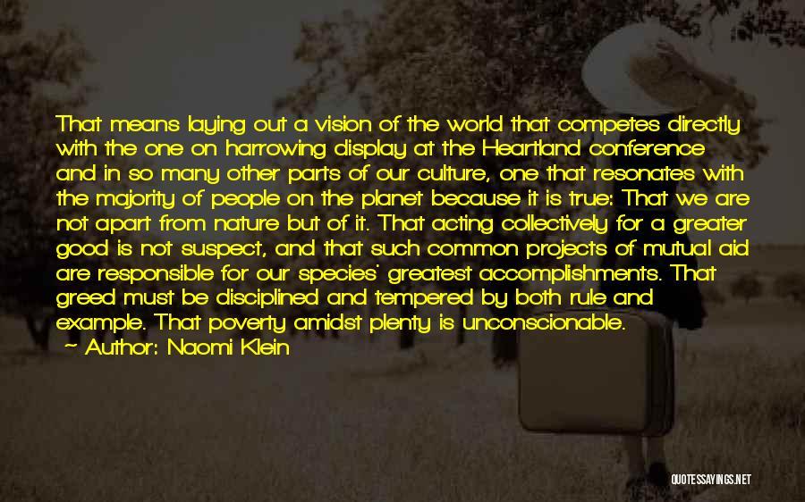 Best Heartland Quotes By Naomi Klein
